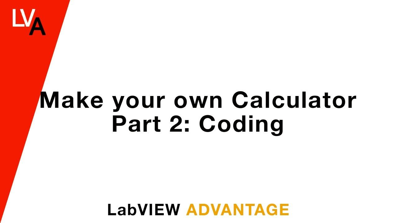How to make your own Calculator using LabVIEW Part II Coding