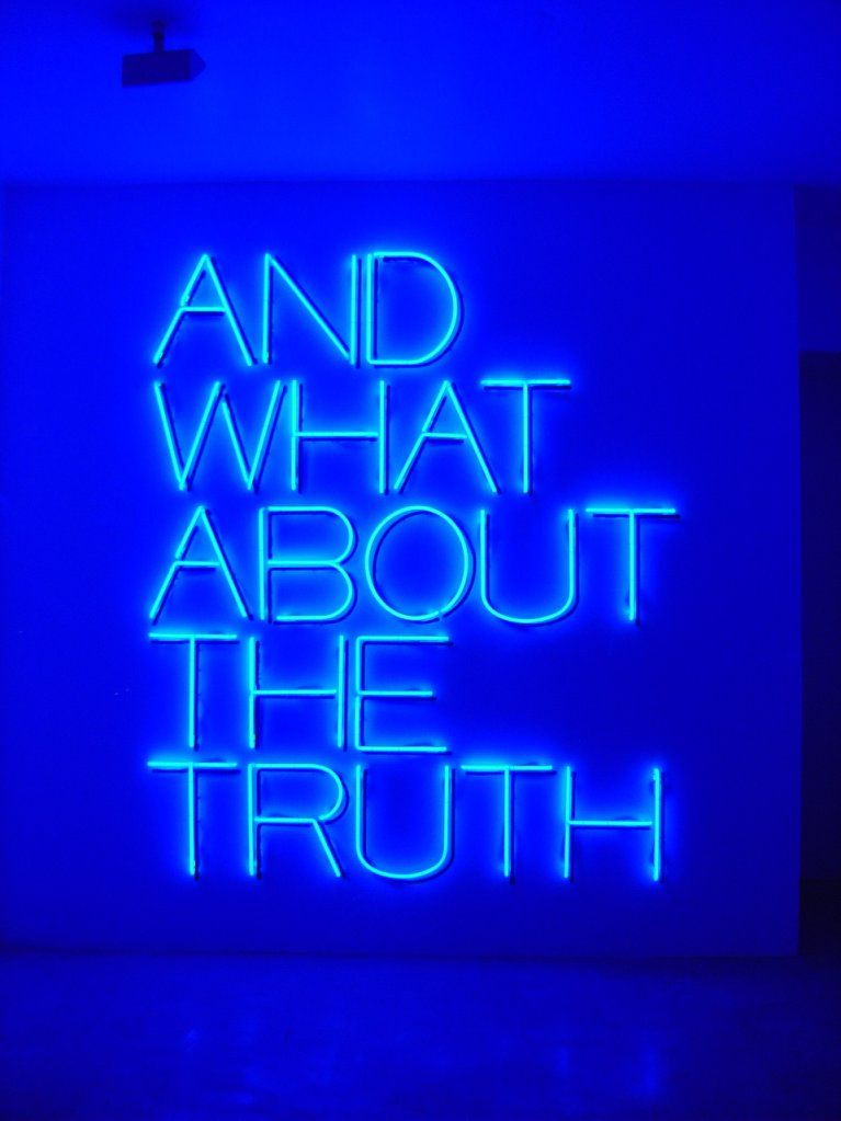 and what about the truth quote blue neon lights light up wall