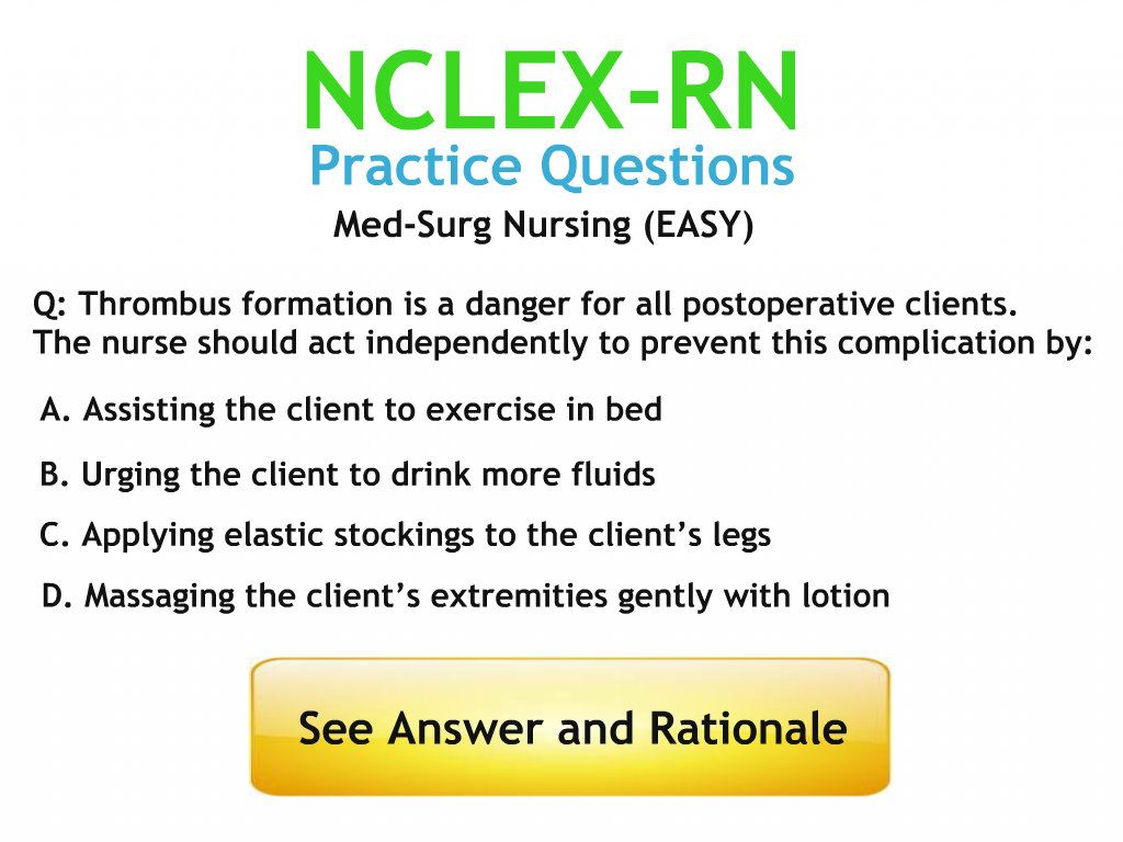 Med-Surg Nursing Practice Questions with Answers and Rationales ...