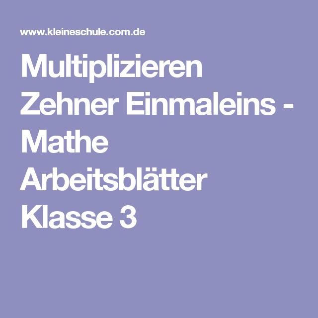 Multiplizieren Zehner Einmaleins - Mathe Arbeitsblätter Klasse 3 ...