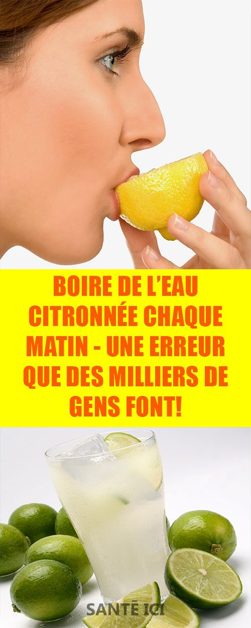 Boire de l'eau citronnée chaque matin - Une erreur que des