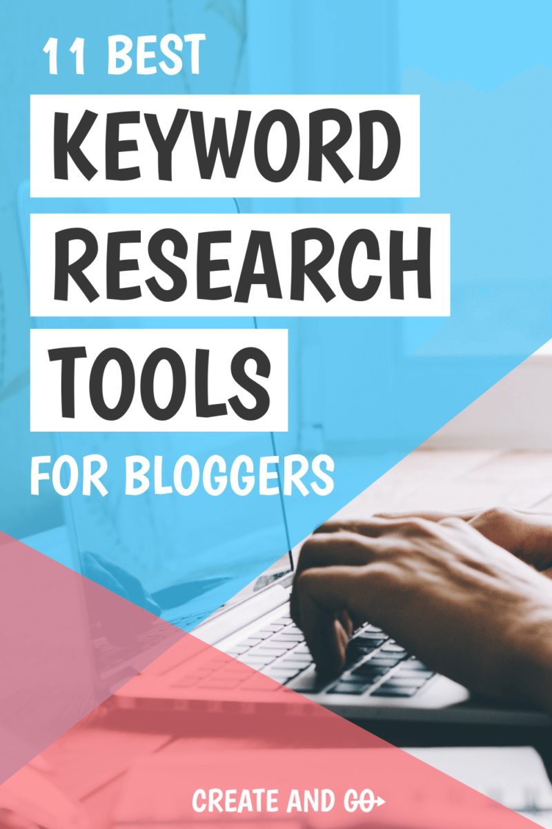 11 Best Keyword Research Tools For Bloggers Free And Paid That Will Help You Dominate Seo Blog Topics Blog Tips Blogging For Beginners