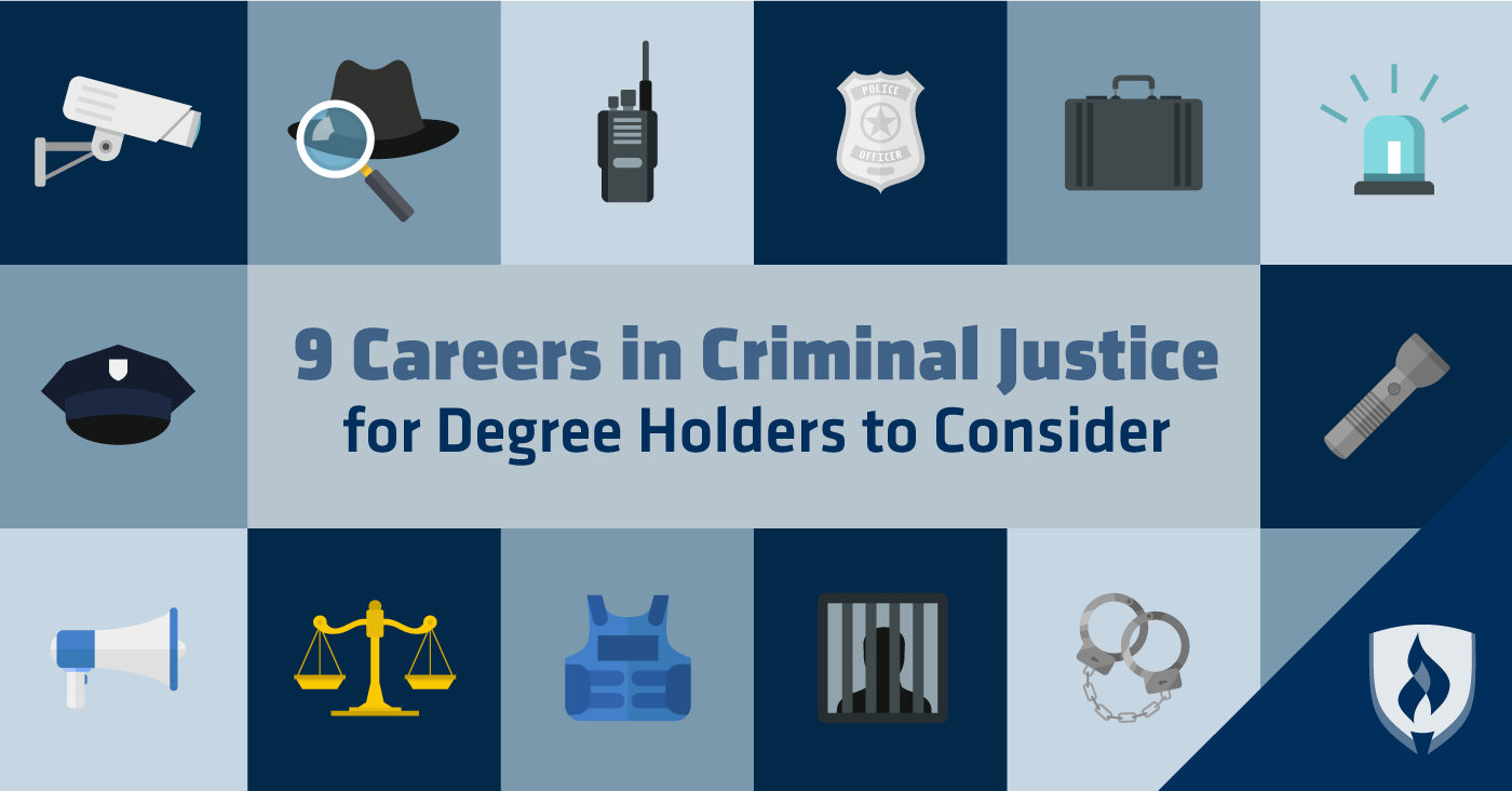 9 Careers In Criminal Justice For Degree Holders To Consider Criminaljustice Police Security Offic Criminal Justice Degree Holder Criminal Justice Careers