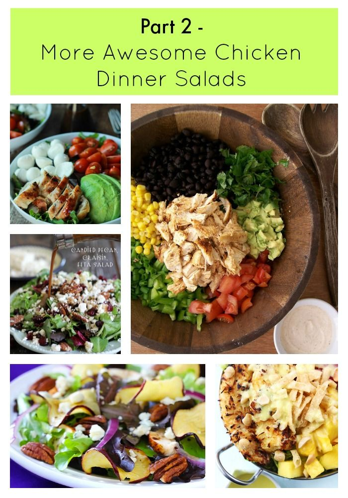 Part 2 - More Awesome Chicken Dinner Salads