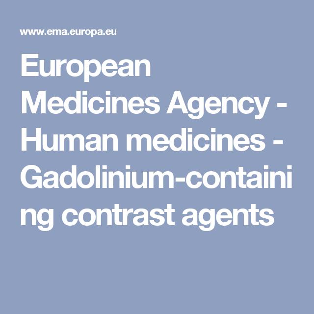 European Medicines Agency - Human medicines - Gadolinium-containing contrast agents