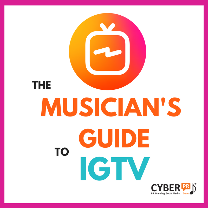 The Musician S Guide To Instagram S Igtv Cyber Pr Music Instagram Creator Musician Instagram