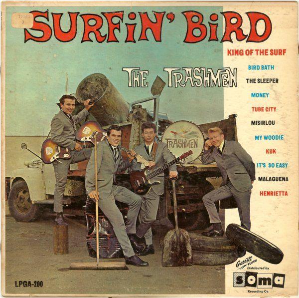 The Trashmen Quot Surfin Bird Quot 1963 My Cousins Band
