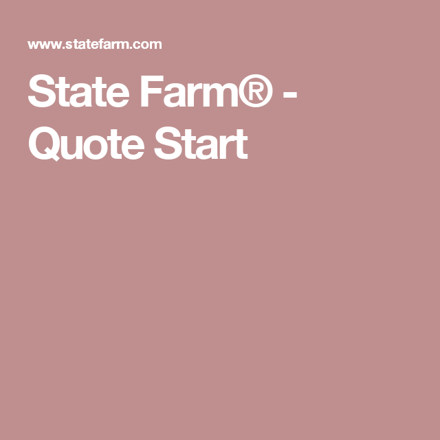 State Farm Quote Pleasing State Farm®  Quote Start  Recipes To Try  Pinterest  Fitness Fun Design Decoration