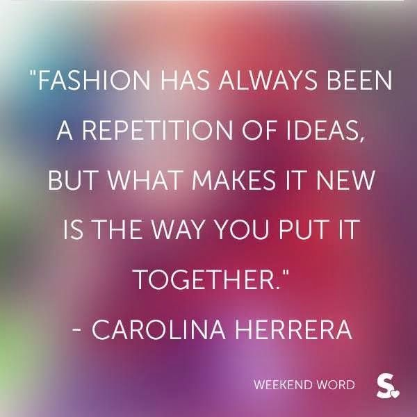 67 Famous Fashion Quotes To Ignite Inspire You