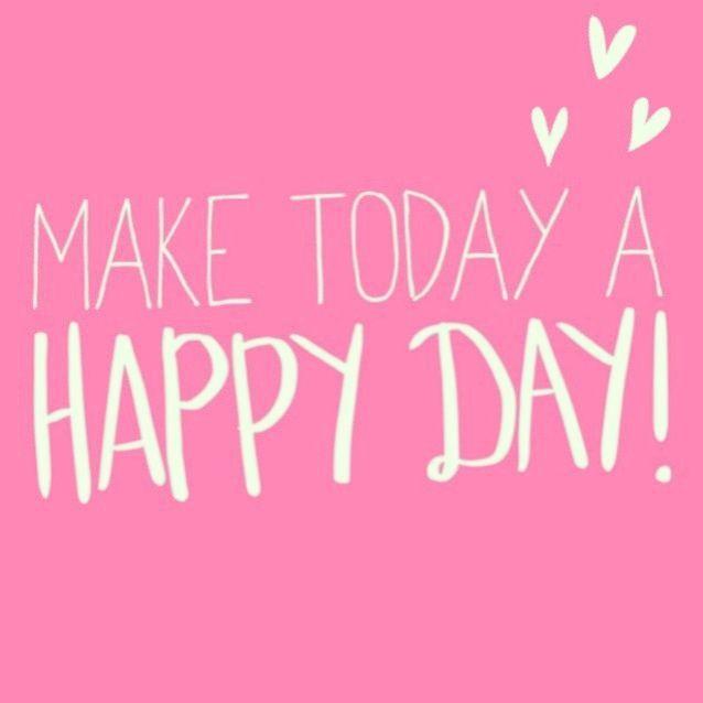 Today Happy Days Quotes