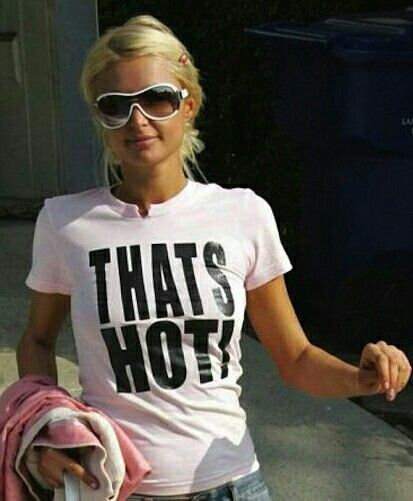 Paris Hilton That's Hot | Hot shirt, Paris hilton, Cool costumes