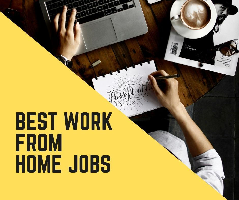 10 Best Work From Home Jobs in 2019 Work from home jobs