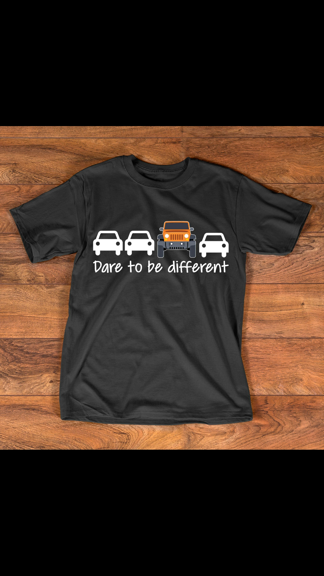 Dare To Be Different Jeep Jeep Shirts T Shirt Jeep Parts