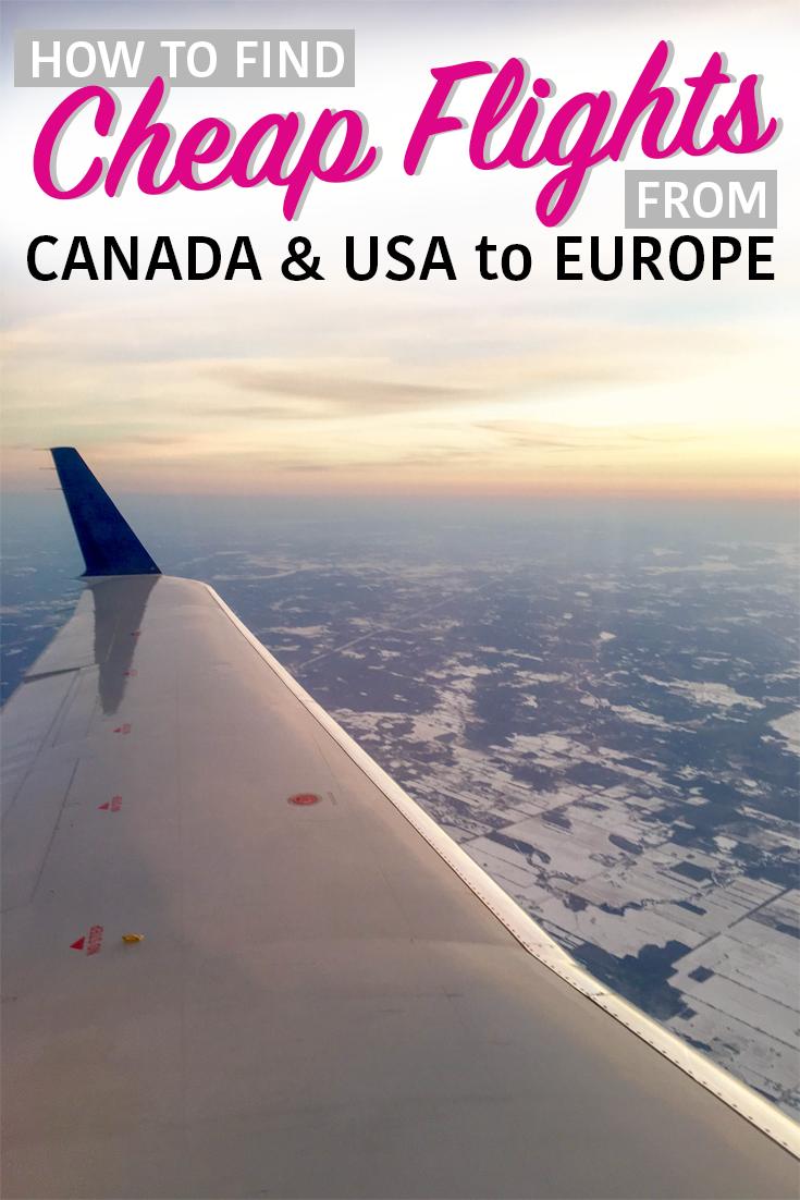 How To Find Cheap Flights From Canada Usa To Europe
