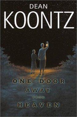 One Door Away From Heaven Wikipedia With Images Dean Koontz
