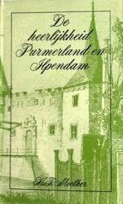 Boek over het kasteel Ilpenstein en zijn bewoners. Titel: De heerlijkheid Purmerland en Ilpendam.H.P.Moelker