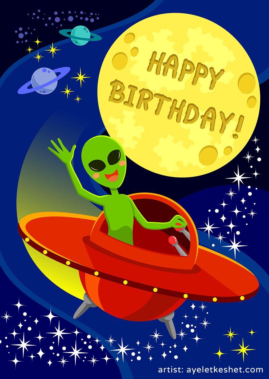 Birthday Card Alien In Space Card Happy Birthday Pinterest