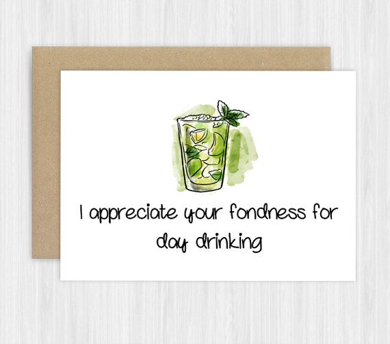 I Appreciate Your Fondness For Day Drinking Funny Greeting Cards Blank Recycled