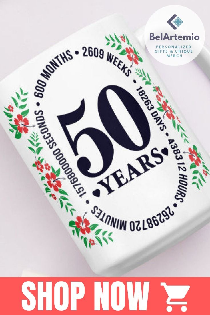 Looking For 50 Years Old Gifts Birthday Ideas Women I Love This Mug With