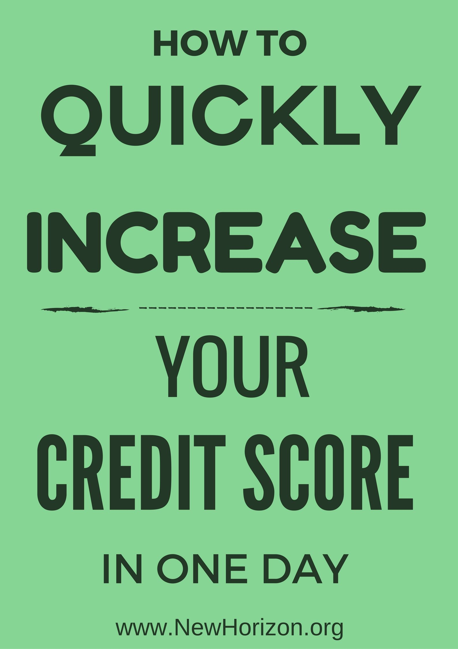 How To Quickly Increase Your Credit Score In One Day!