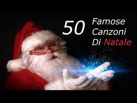 Canzone Di Natale Buon Natale.Buon Natale 50 Famose Canzoni Di Natale Youtube Musica
