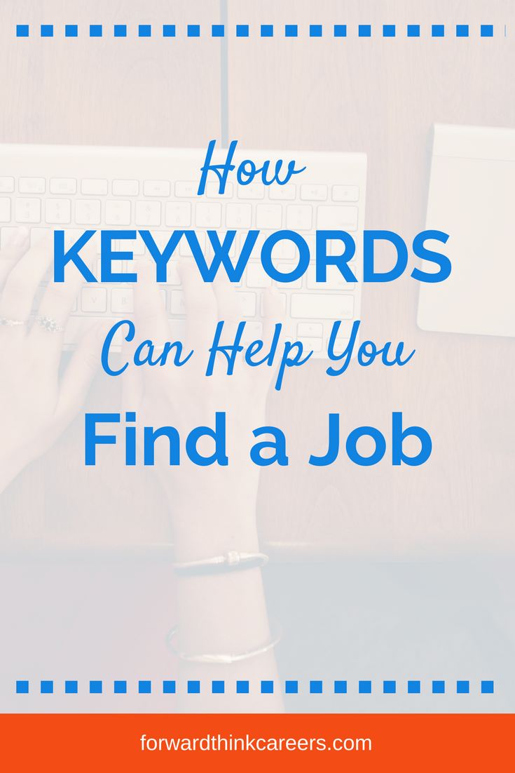 Why Keywords Are So Important In Your Job Search With Images Job Search Motivation Job Search Resume Key Words