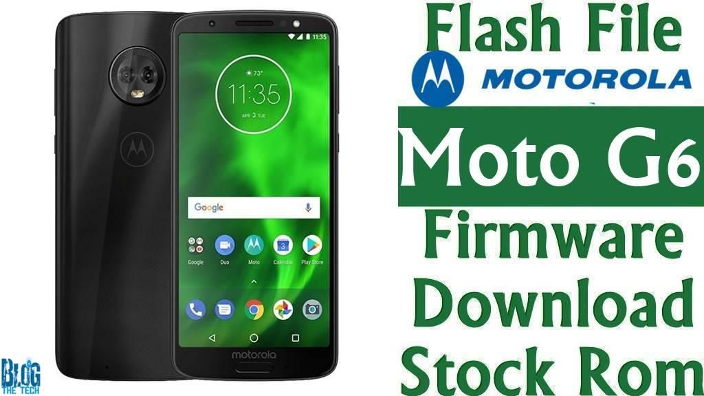 Flash File Motorola Moto G6 Xt1925 1 Firmware Download Stock Rom Firmware Motorola Rom