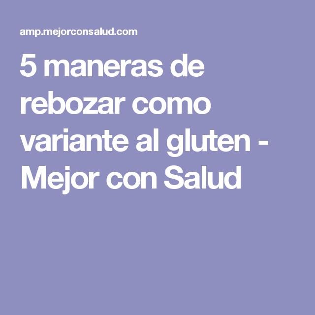 5 maneras de rebozar como variante al gluten - Mejor con Salud