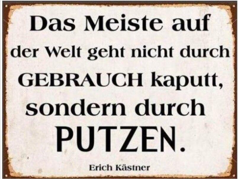 Thema Putzen: Erich Kästner! | sprüche, lebensweisheiten,lustiges ...