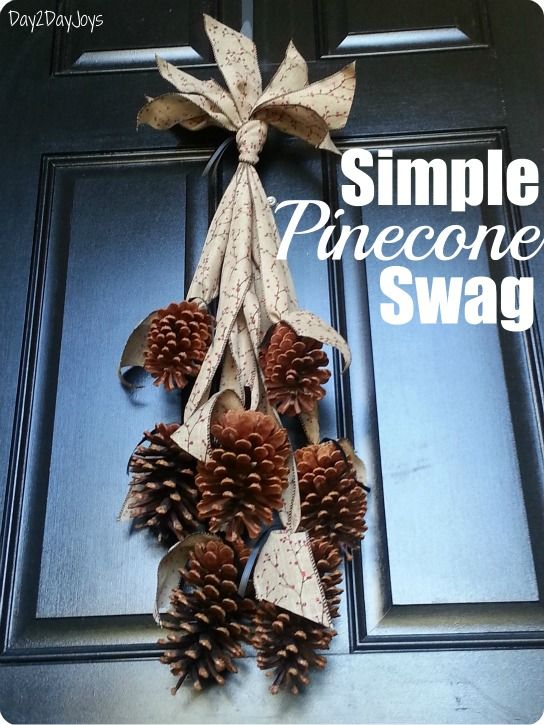 Simple Pinecone Swag Pinecone Crafts Christmas Thanksgiving Decorations Diy Pine Cone Decorations