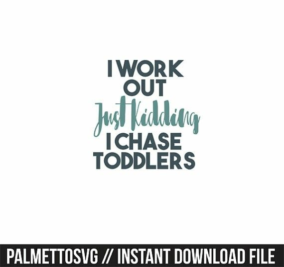 Homemade Shirts Crafts I Work Out Just Kidding Silhouette Cameo Cricut Clip Art Toddlers Project Ideas