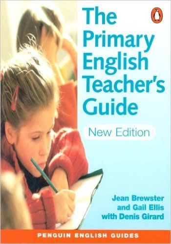 The Primary English Teacher's Guide (Penguin English): Amazon.de: Gail Ellis, Jean Brewster, Denis Girard: Fremdsprachige Bücher