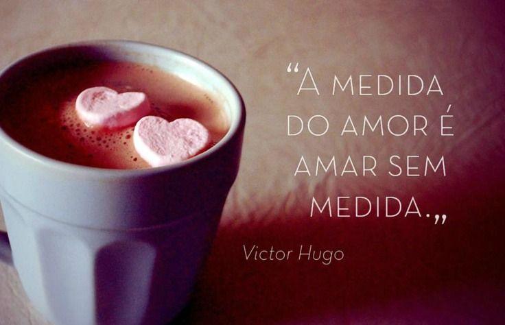 A Medida Do Amor E Amar Sem Medida Bom Dia Meu Grande Amor