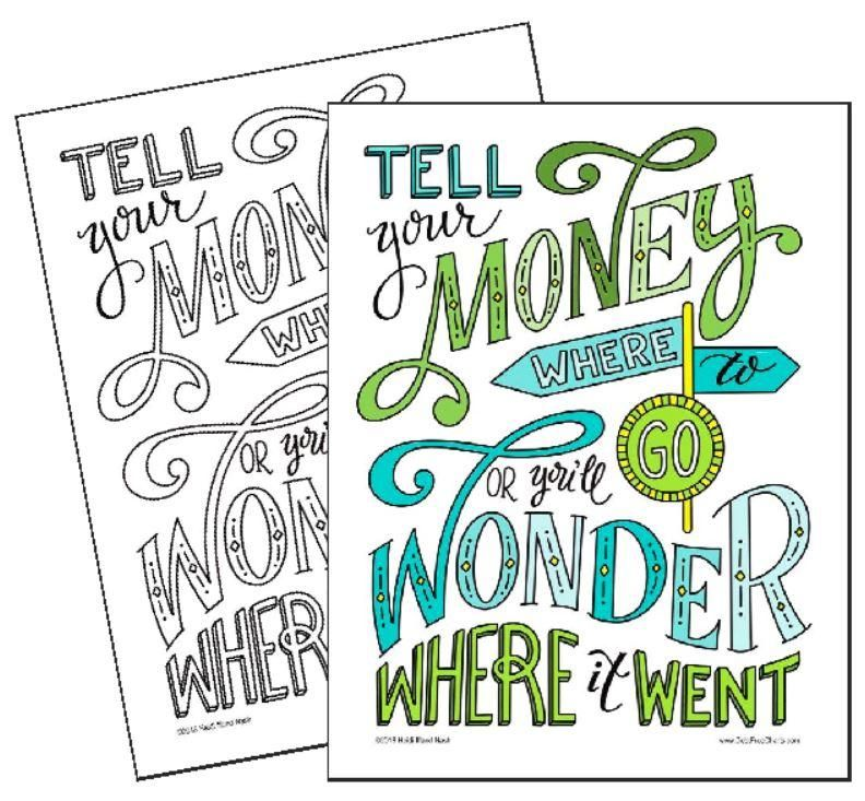 Tell Your Money Where to Go Coloring Page Debt free