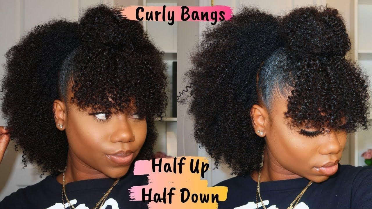 Natural Hairstyle Half Up Half Down With Curly Bangs Is Curlscurls Natural Clip In W In 2020 Natural Hair Styles Natural Hair Styles Easy Short Natural Hair Styles