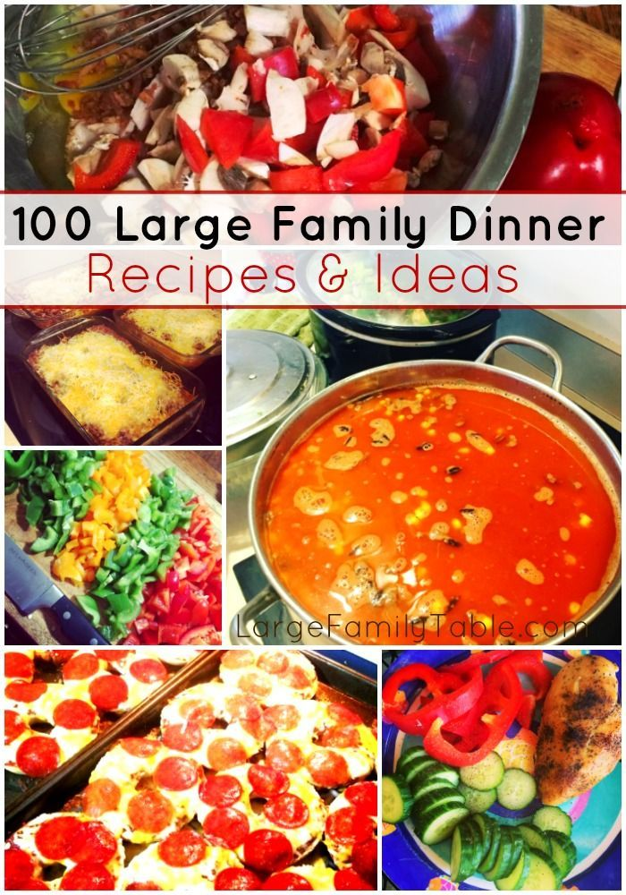 100 large family dinner recipes ideas homemade recipes for