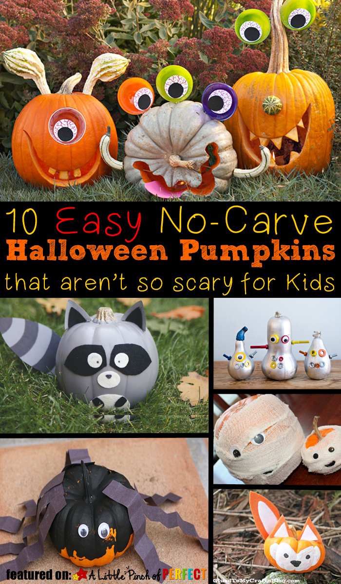 not so scary halloween nocarve pumpkins for kids in