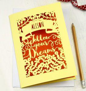 Personalised Papercut Follow Your Dreams Card