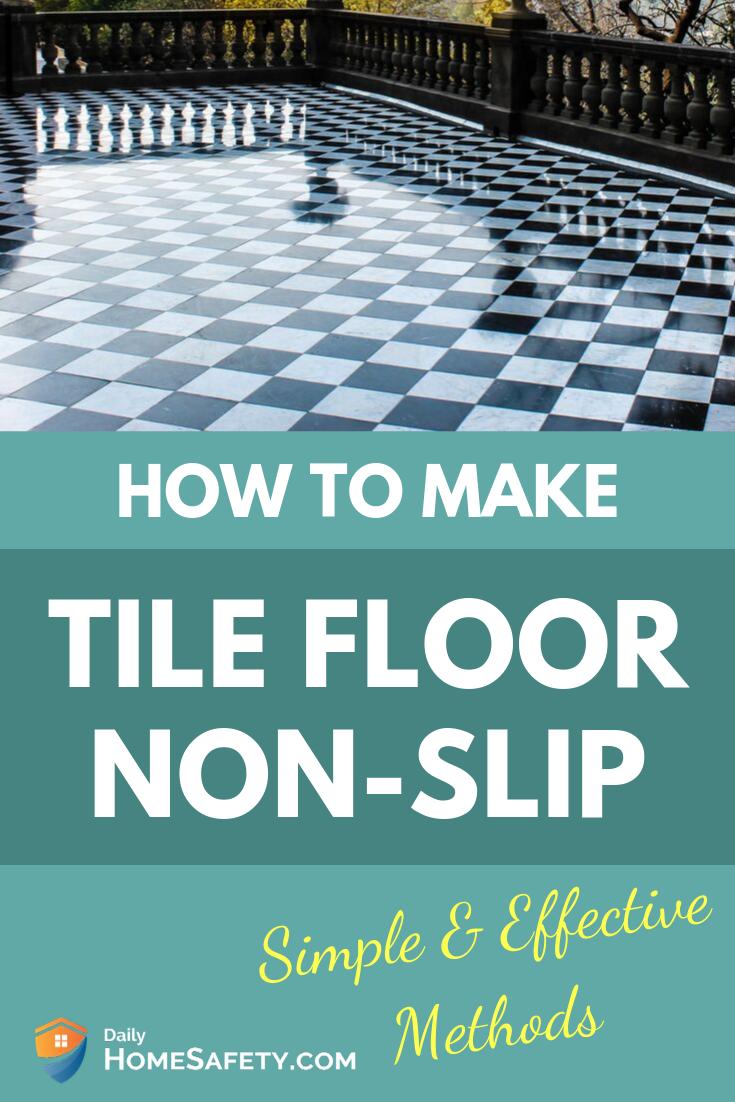 how to make tile floor non slip simple