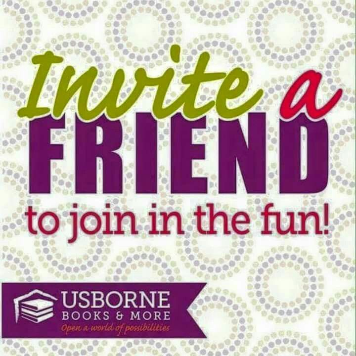 Invite a friend | Usborne Books & More | Pinterest