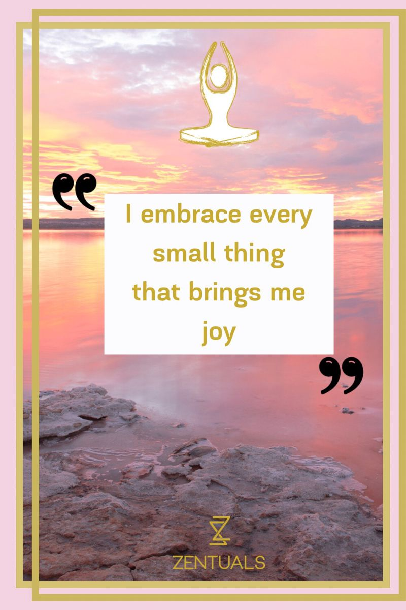 Do things to bring joy, happiness, peace, de-stress naturally, intention of joy, simple de-stressing; stress less live more.