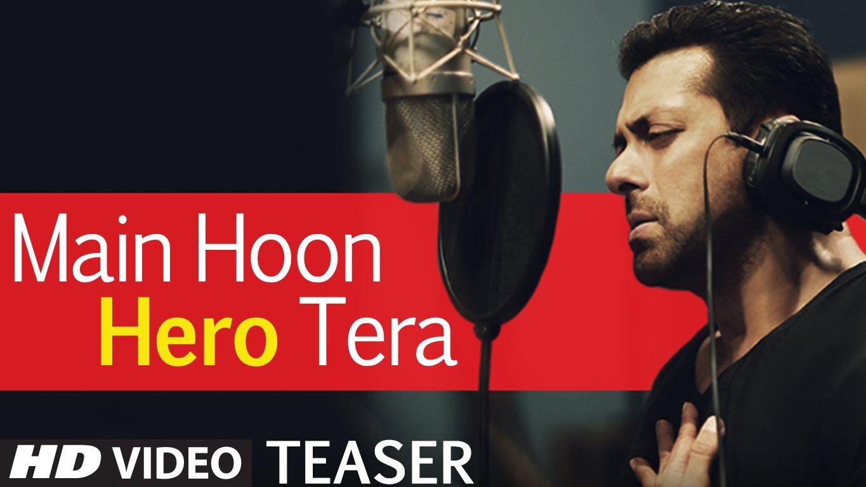 'Main Hoon Hero Tera' Song TEASER - Salman Khan | Hero | T-