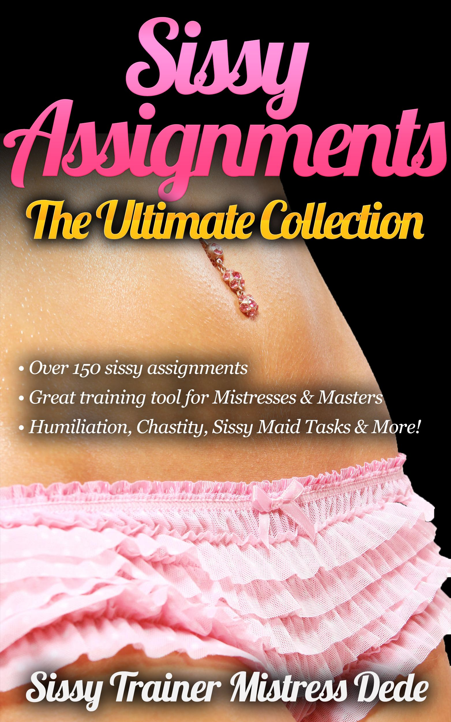assignments Femdom sissy