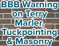 Alert On Terry Marler Tuckpointing And Masonry Masonry Bbb Terry