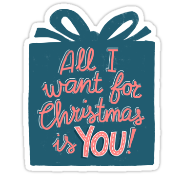 All I Want For Christmas Is You Stickers By Whatafabday Redbubble Christmas Stickers Stickers Christmas Labels