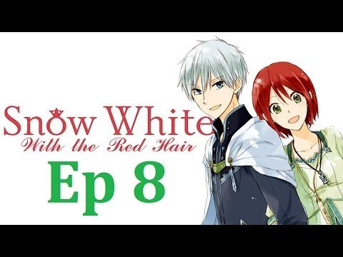 Snow White With The Red Hair 2nd Season Episode 8 English Dubbed Snow White With The Red Hair Red Hair Snow White