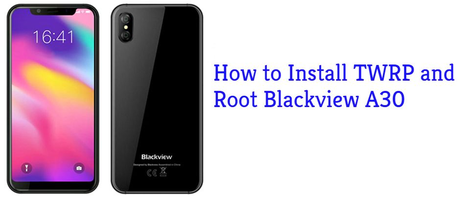 How To Root Blackview A30 and Install TWRP Recovery | GuideBeats