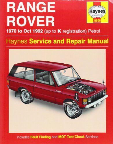 Range Rover V8 Petrol Owners Workshop Manual 70 92 Haynes Service And Repair Manuals Repair Manuals Range Rover Service Land Rover