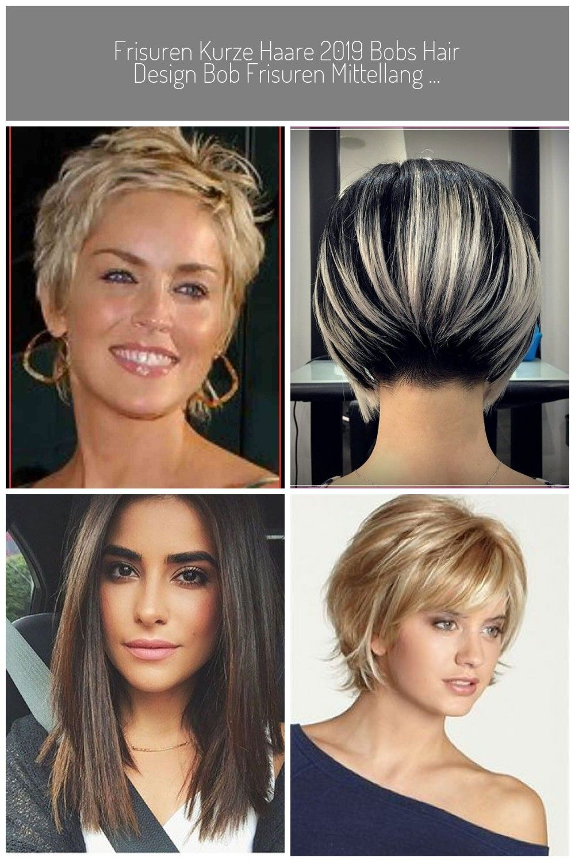 Frisuren Kurze Haare 2019 Bobs Hair Design Bob Frisuren Mittellang Damen Frisuren Kurze Haarschnitte Damen Haarschnitt Kurz Kurzhaarfrisuren Bob Frisur