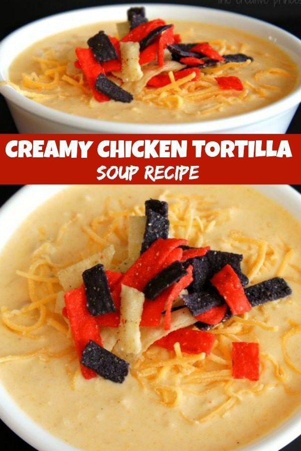 Creamy Chicken Tortilla Soup - Mommy Hates Cooking